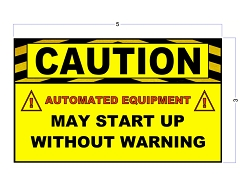 Safety Stickers - CAUTION AUTOMATED EQUIPMENT MAY START UP WITHOUT WARNING
