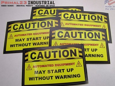 (5) Safety Stickers - CAUTION AUTOMATED EQUIPMENT MAY START UP WITHOUT WARNING